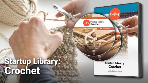 Craftsy Startup Library: Crochet DVD