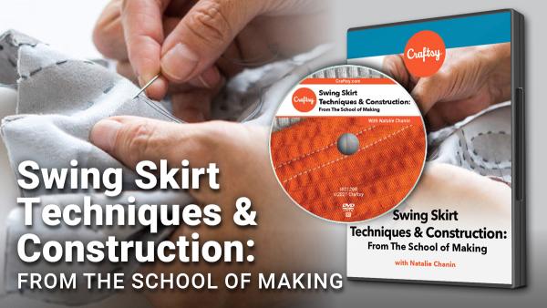 Craftsy Swing Skirt Construction DVD