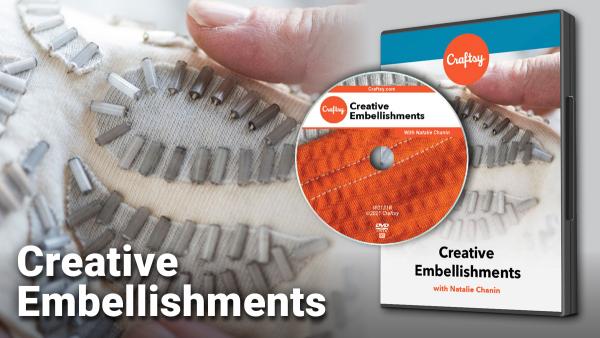 Craftsy Creative Embellishments DVD