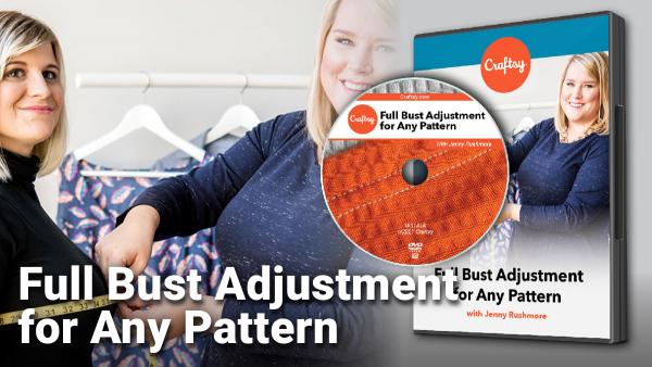 Craftsy Full Bust Adjustments DVD