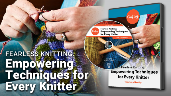 Craftsy Fearless Knitting DVD