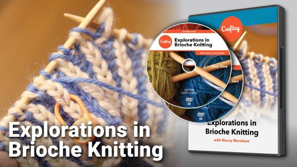 Craftsy Explorations In Brioche Knitting DVD