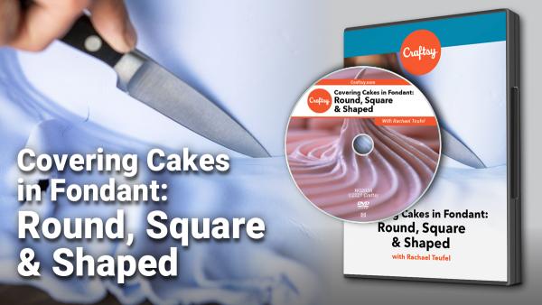 Covering Cakes in Fondant DVD