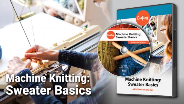 Machine Knitting Sweater Basics DVD