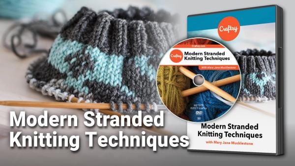 Modern stranded knitting techniques DVD