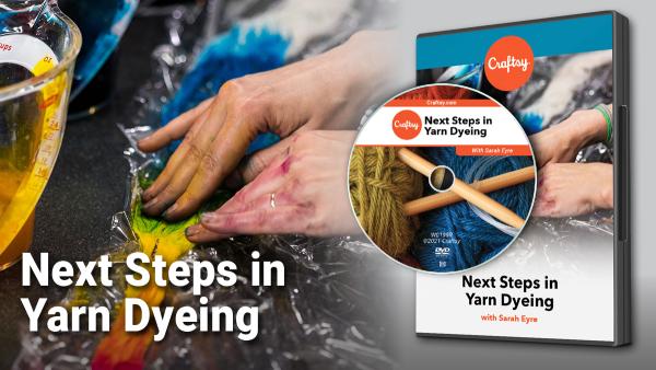 Next Steps in Yarn Dyeing DVD