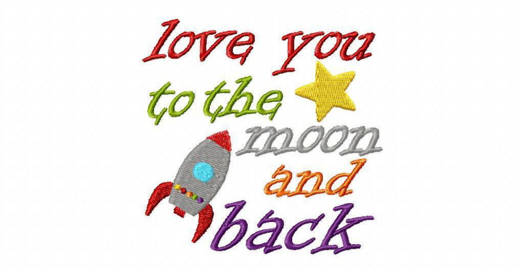 """Bluprint Embroidery Pattern: """"Love you to the moon and back"""""""