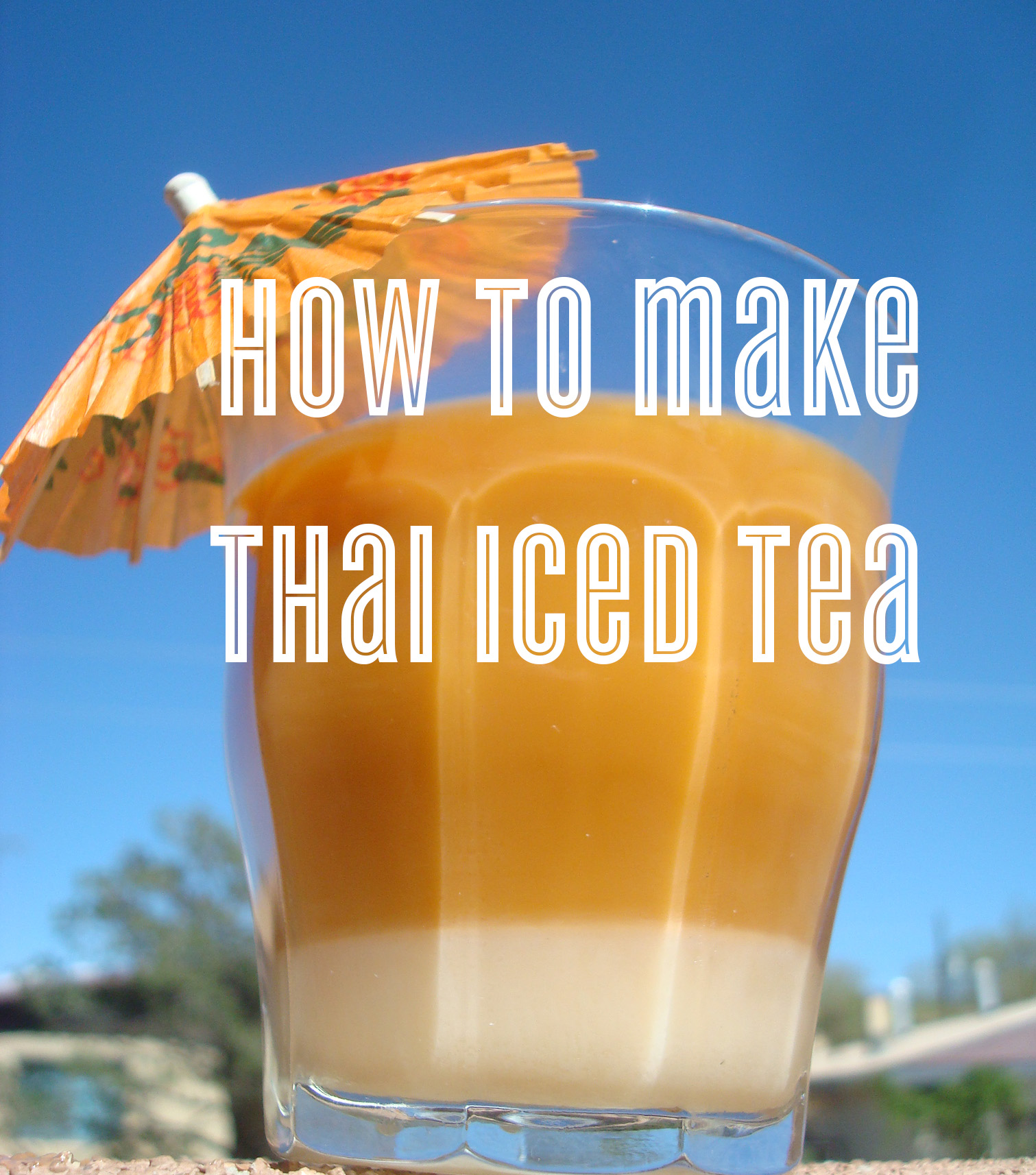 How to Make Thai Iced Tea