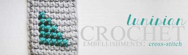 tunisian crochet embellishments: cross stitch