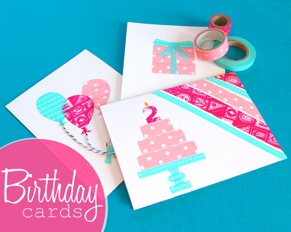DIY Birthday Cards Made with Washi Tape