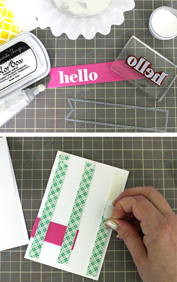 Embossing the Sentiment and Adding Foam Tape