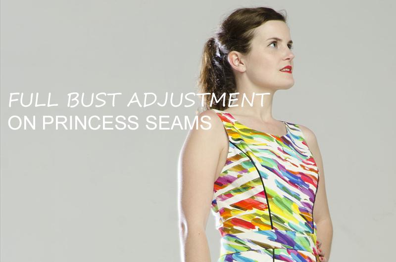 Full Bust Adjustment on Princess Seams