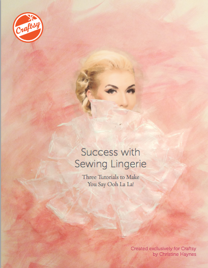 Success With Sewing Lingerie -- Free on Bluprint