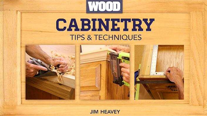 Cabinetry Tips & Techniques: Free Bluprint Woodworking Class