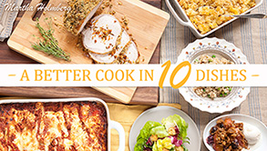 A Better Cook in 10 Dishes Bluprint Class