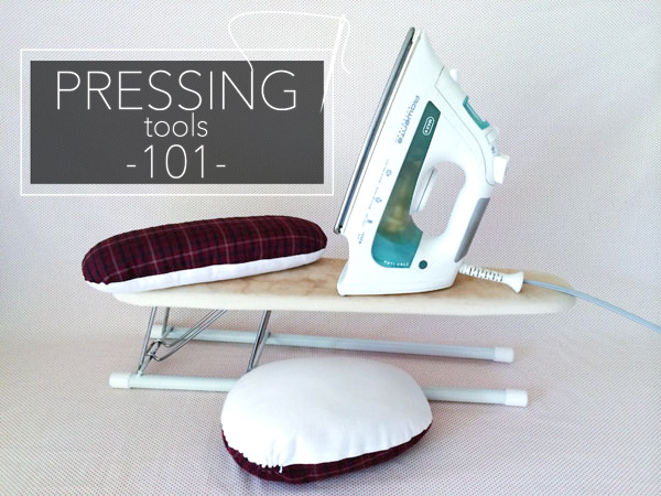 Pressing Tools 101 on the Craftsy Blog!