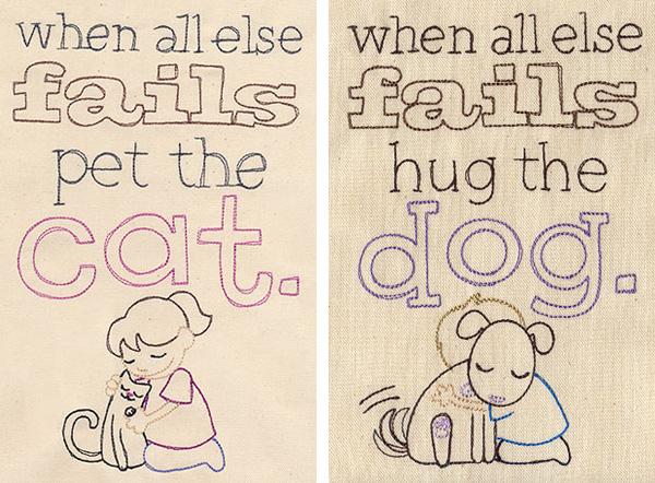 Urban Threads Pet the Cat design and Hug the Dog design.
