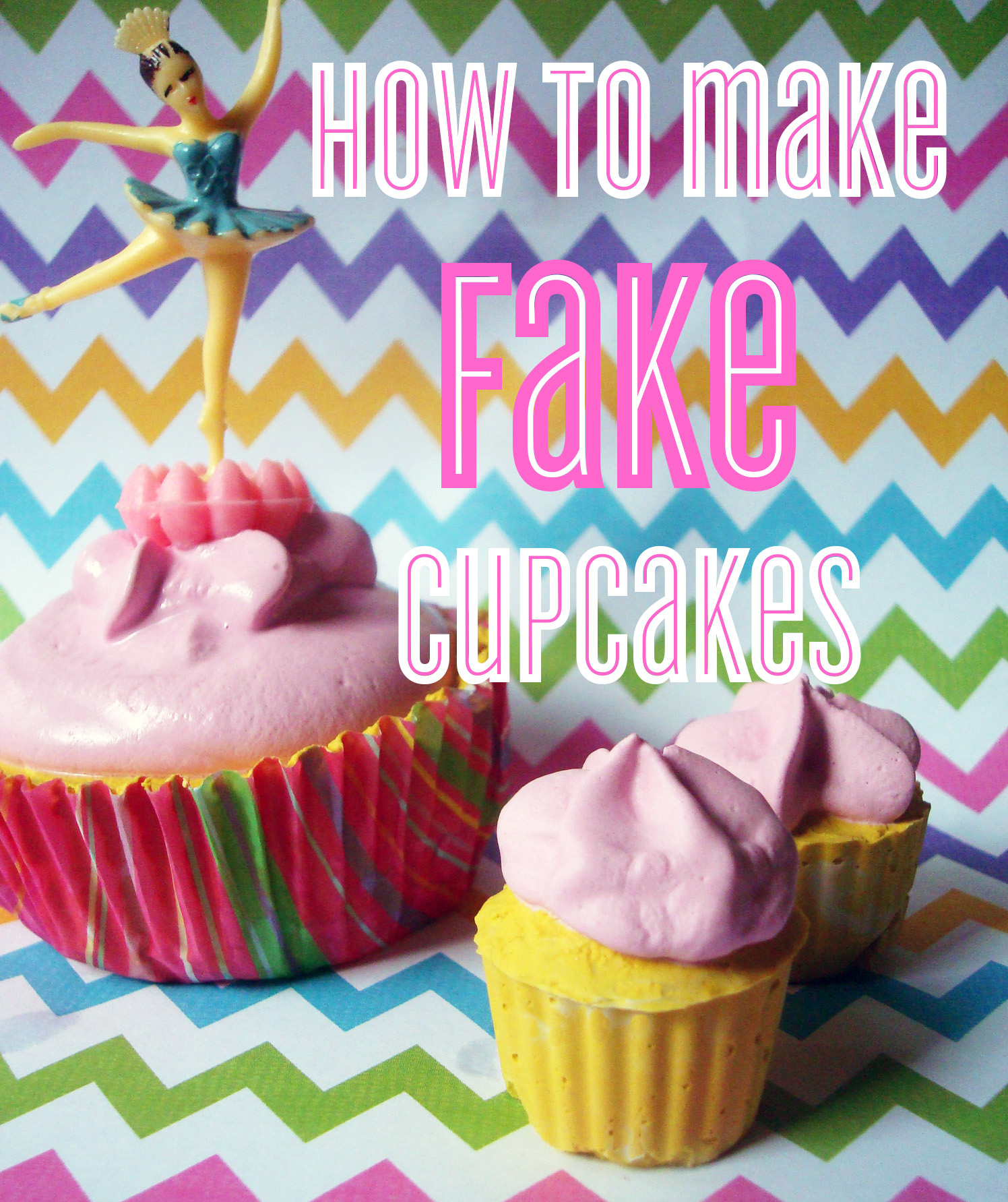 Fake cupcakes tutorial