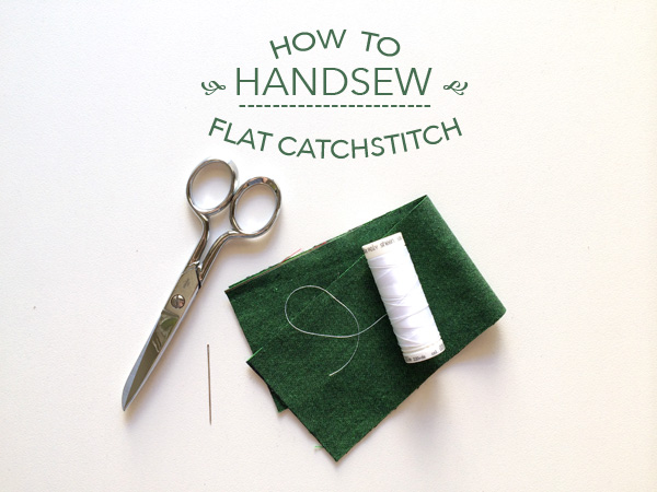 how to handsew a flat catchstitch