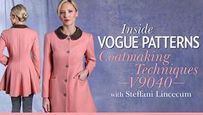 Inside Vogue Patterns- Coatmaking Techniques