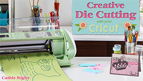 Creative Die Cutting With Your Cricut Bluprint Class Title Card