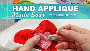 Hand Applique Made Easy Craftsy Class