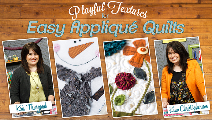 Playful Textures for Easy Appliqué Quilts