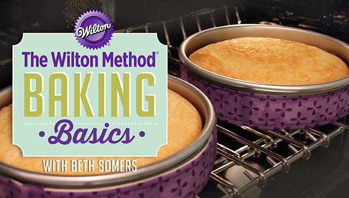 The Wilton Method- Baking Basics