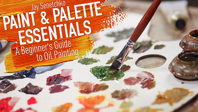 Paint and Palette Essentials: A Beginners Guide to Oil Painting