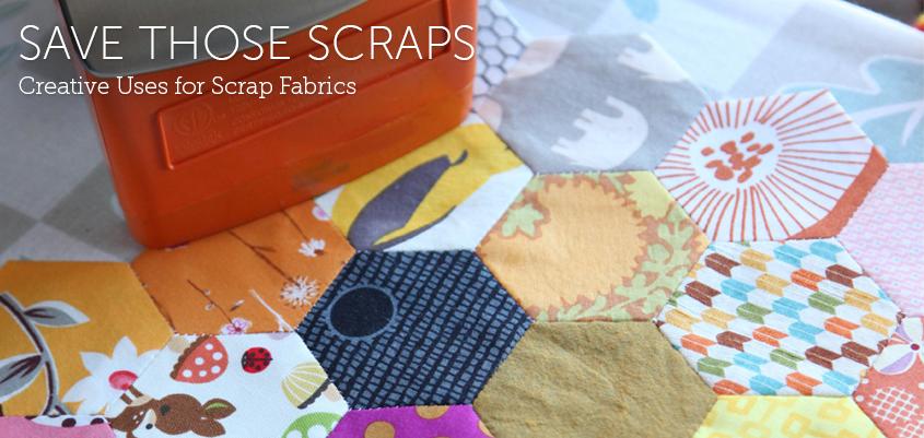 Save Those Scraps! A Scrap Quilting Handbook eGuide