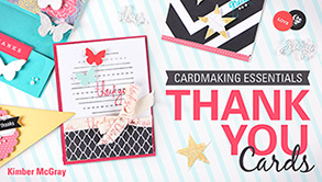 Title Image for Cardmaking Essentials: Thank You Cards Craftsy Class