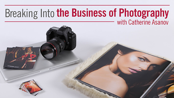 Breaking Into the Business of Photography Class