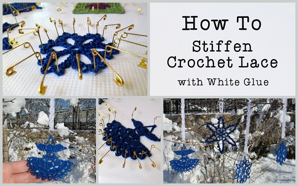 How to stiffen crochet lace collage