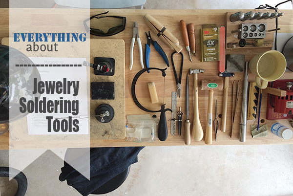 Everything about Jewelry Soldering tools