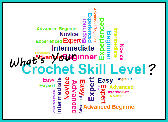 what's your crochet skill level