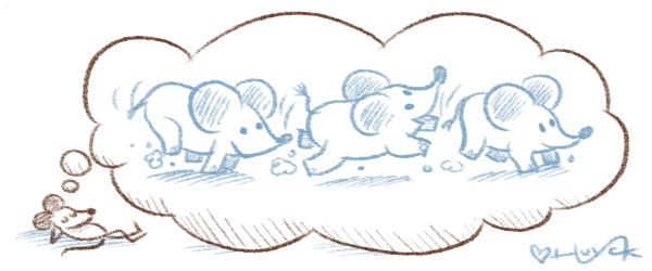 A mouse, dreaming of being an elephant running around