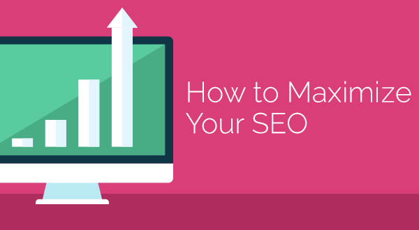 How to Maximize Your SEO Graphic