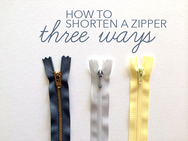 how to shorten a zipper three ways