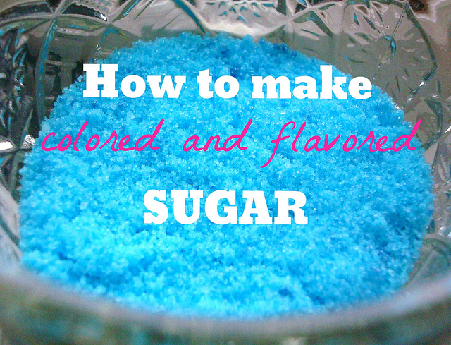 DIY colored and flavored sugar