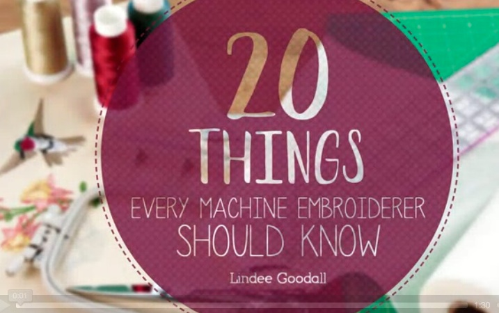 20 Things Every Machine Embroider Should Know Class