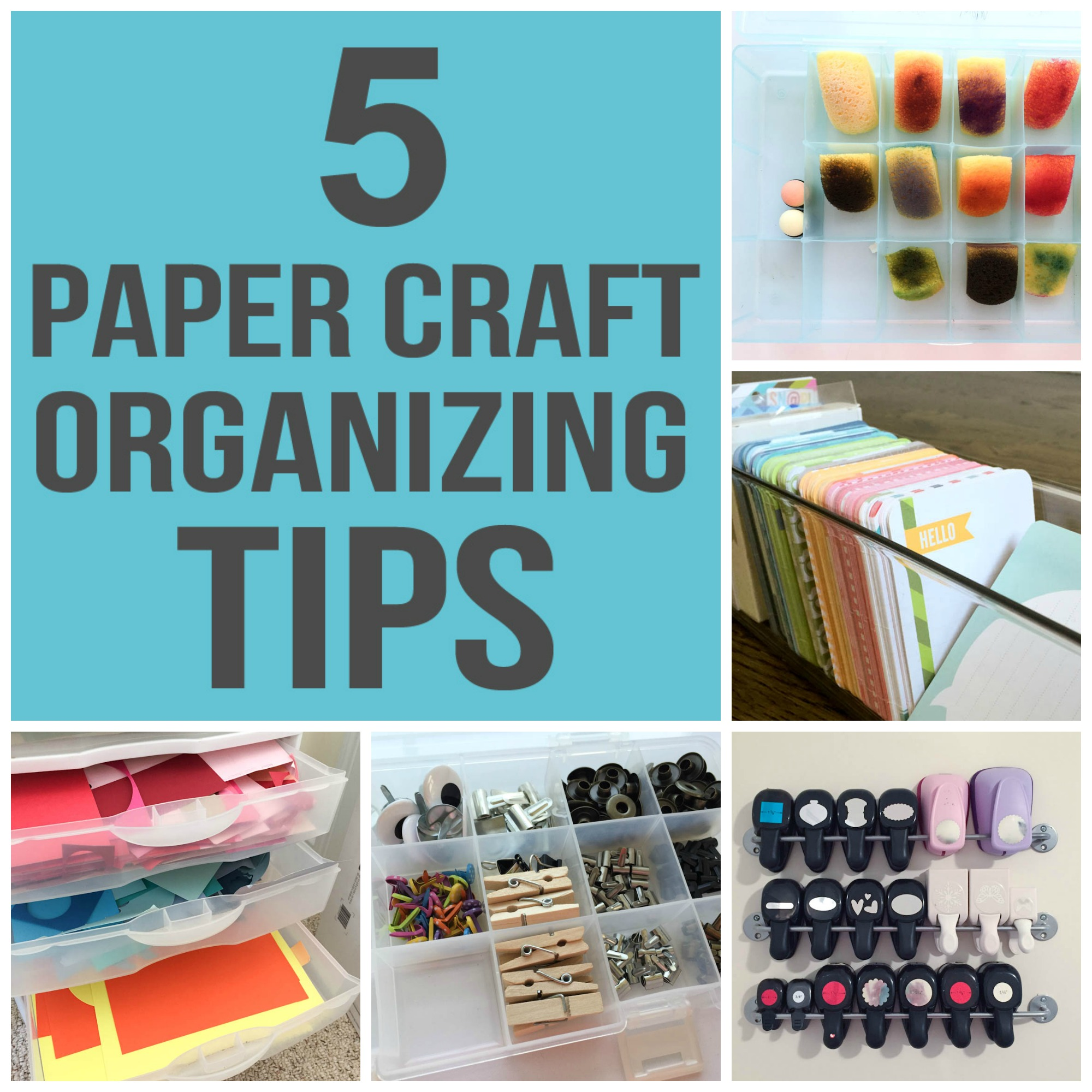 paper craft organizing tips