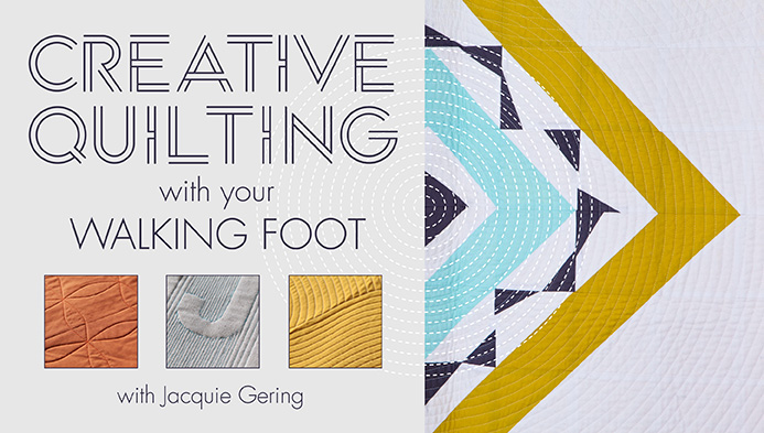 Creative Quilting with Your Walking Foot Bluprint class