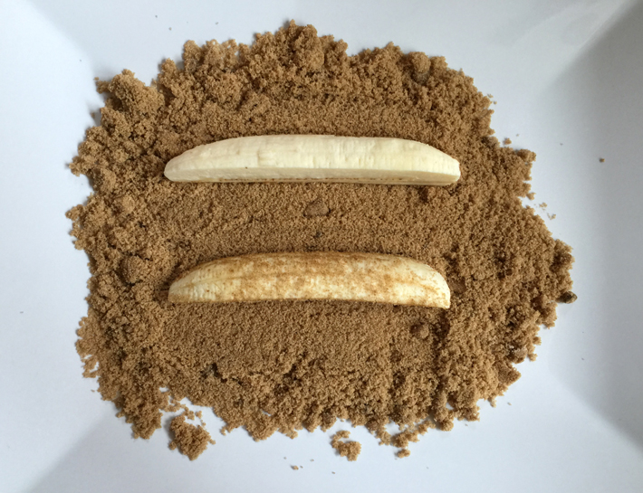 Roll a couple of banana slices in brown sugar