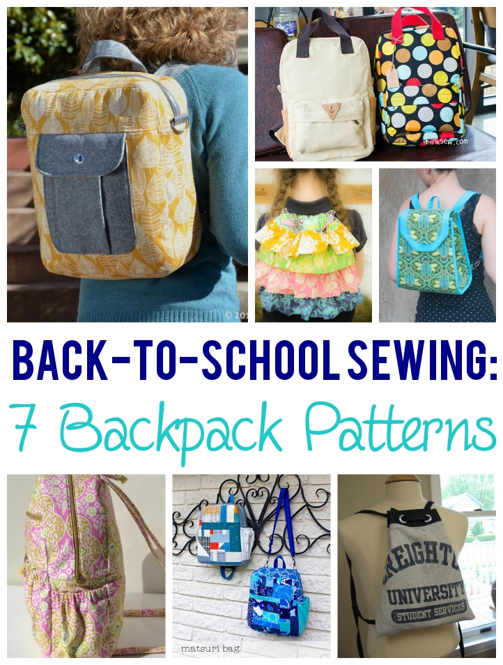Back to School Sewing: 7 Backpack Patterns