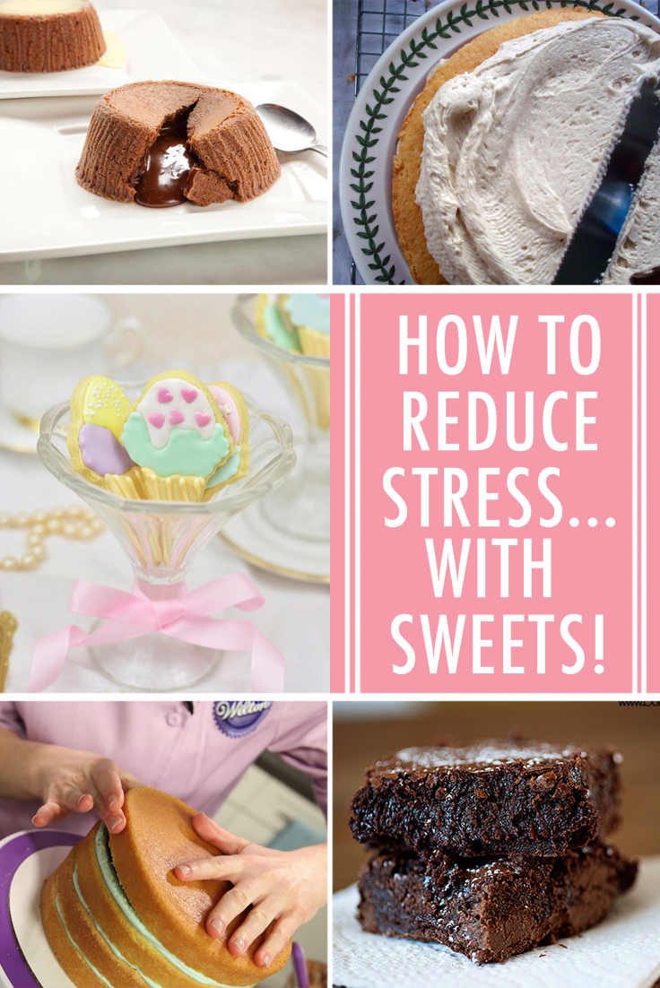 Reduce stress with sweets