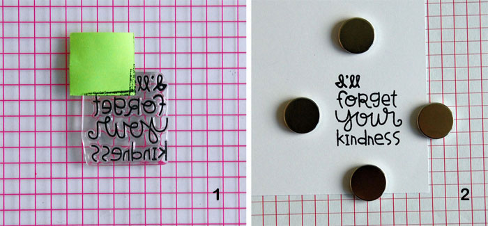 MISTI Steps 1 and 2: Mask off portion of sentiment, ink and stamp