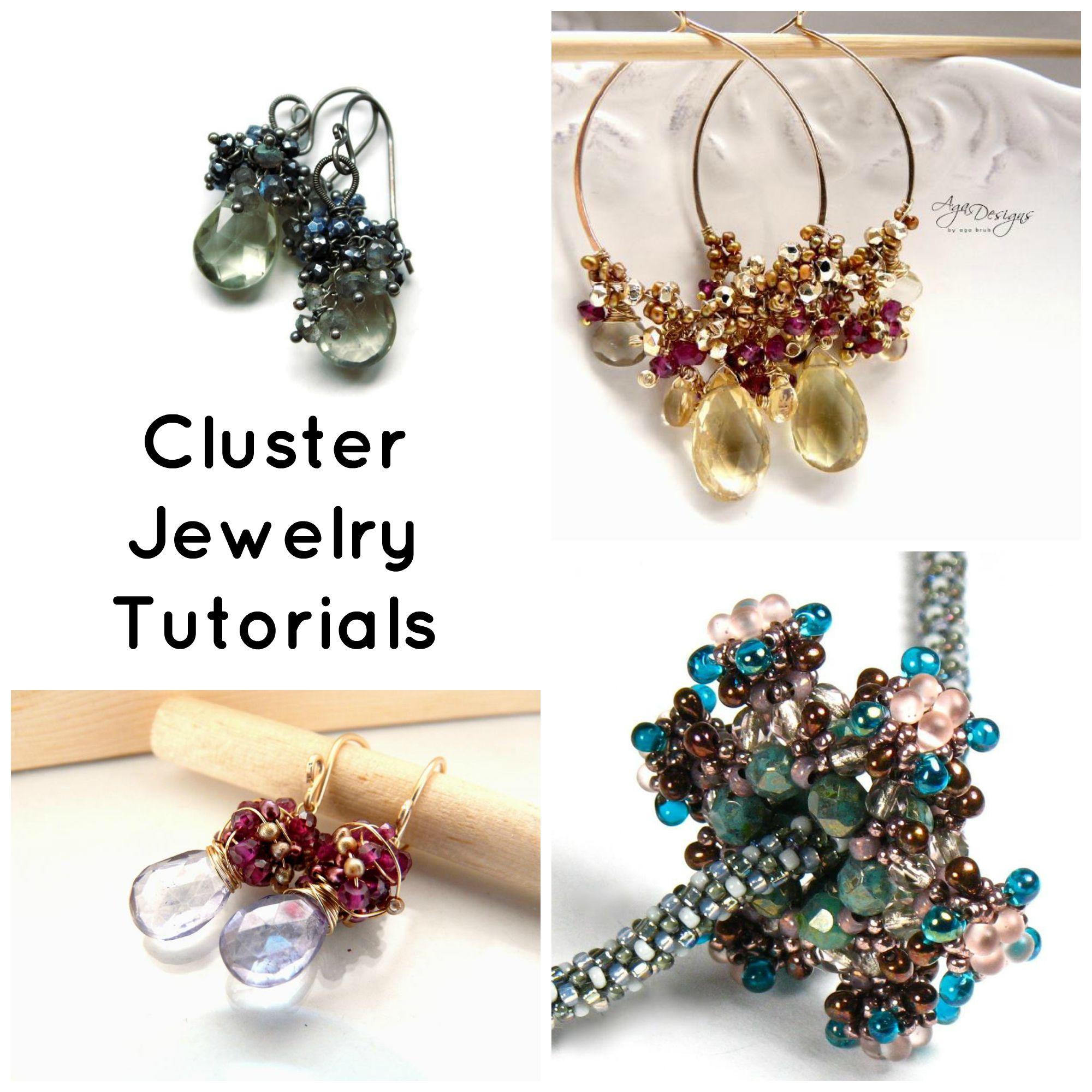 Cluster Jewelry Tutorials