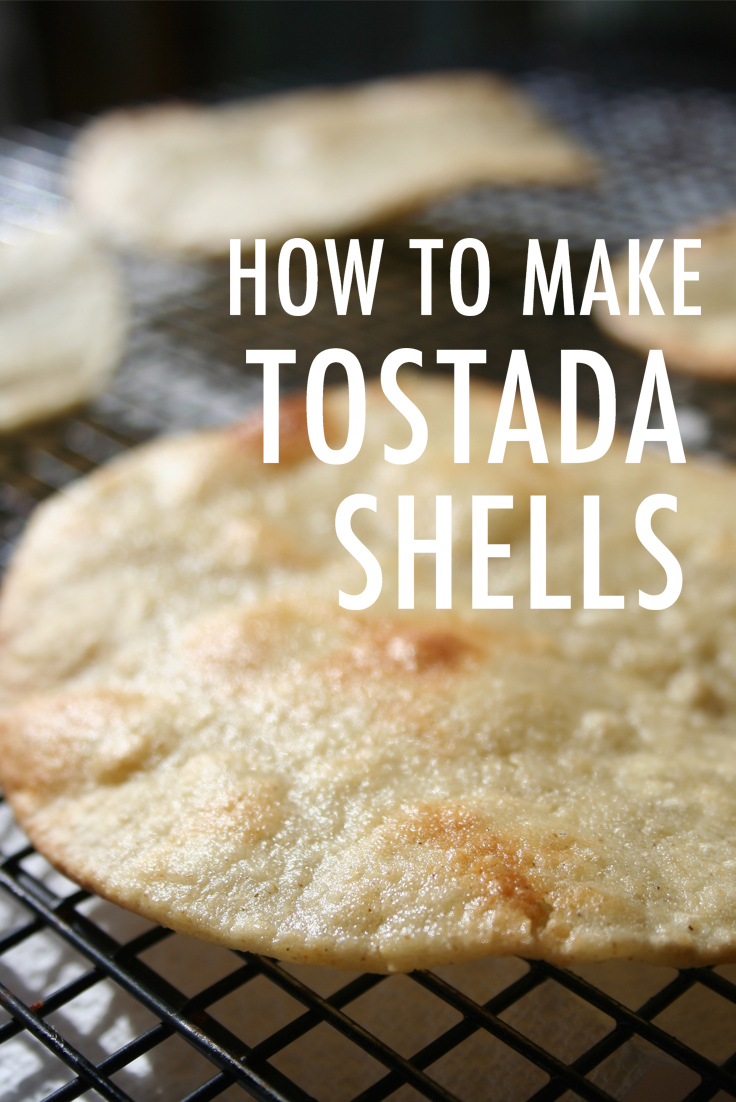 How to make tostada shells