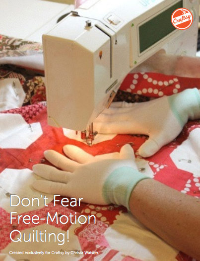 Don't Fear Free-Motion Quilting Guide - Free on Bluprint