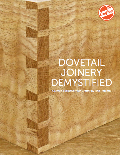 Dovetail Joinery Demystified